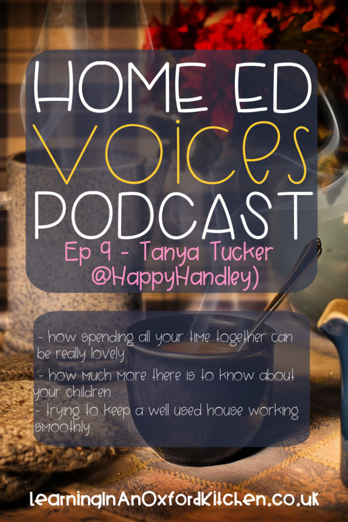 Home Ed Voices Podcast Episode 9 - @HappyHandley HomeEdVoicesPodcast - A podcast where home educators tell us about their home ed adventures in the UK.