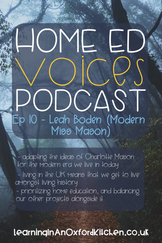Home Ed Voices Podcast Episode 10 - Leah Boden HomeEdVoicesPodcast - A podcast where home educators tell us about their home ed adventures in the UK.
