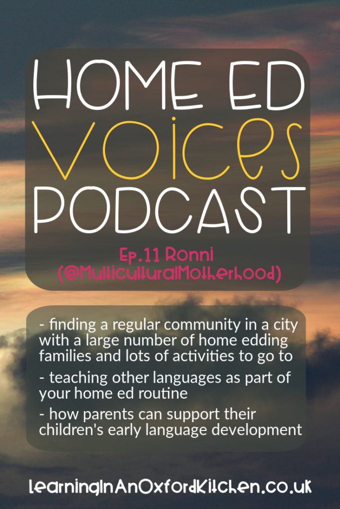 Home Ed Voices Podcast Episode 11 - @MulticulturalMotherhood HomeEdVoicesPodcast - A podcast where home educators tell us about their home ed adventures in the UK.